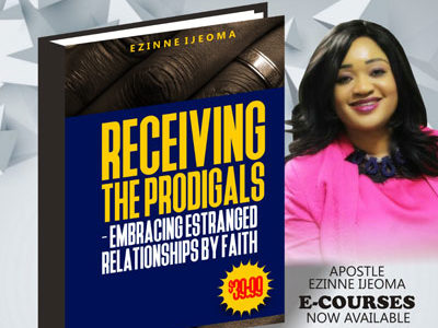 Recieving the Prodigals- Embracing enstranged Relationships by Faith